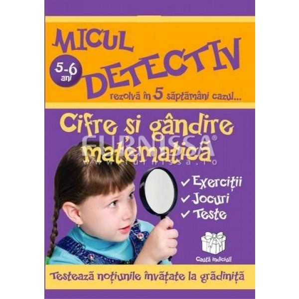 MICUL DETECTIV – CIFRE SI GANDIRE MATEMATICA
