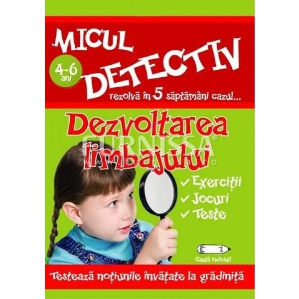 MICUL DETECTIV – DEZVOLTAREA LIMBAJULUI